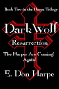 Darkwolf: Resurrrection