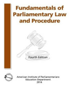 Fundamentals of Parliamentary Procedure