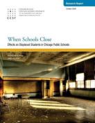When Schools Close