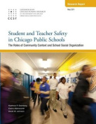 Student and Teacher Safety in Chicago Public Schools