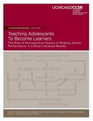 Teaching Adolescents to Become Learners the Role of Noncognitive Factors in Shaping School Performance