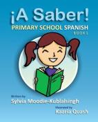 A Saber! Book One
