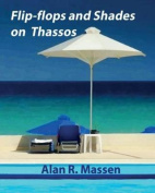 Flip-Flops and Shades on Thassos