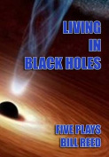 Living in Black Holes