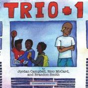 Trio Plus One (Books by Teens)