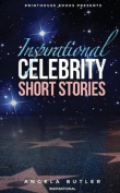 Inspirational Celebrity Short Stories