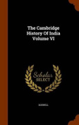 The Cambridge History of India Volume VI