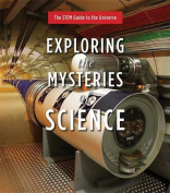 Exploring the Mysteries of Science