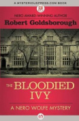 The Bloodied Ivy (Nero Wolfe Mysteries