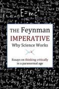 The Feynman Imperative