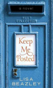 Keep Me Posted [Large Print]