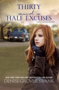 Thirty and a Half Excuses [Large Print]