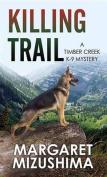 Killing Trail [Large Print]