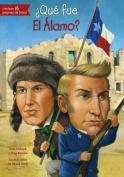Que Fue El Alamo?  [Spanish]