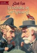 Que Fue La Batalla de Gettysburg?  [Spanish]