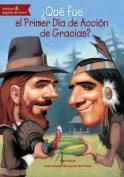 Que Fue El Primer Dia de Accion de Gracias?  [Spanish]