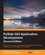 Pyside GUI Application Development - Second Edition