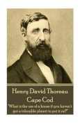 Henry David Thoreau - Cape Cod