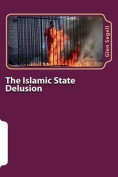 The Islamic State Delusion