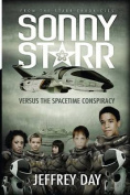 Sonny Starr Versus the Spacetime Conspiracy