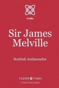 Sir James Melville