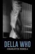 Della Who