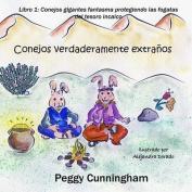 Conejos Verdaderamente Extranos Libro 1 (Spanish Edition) [Spanish]