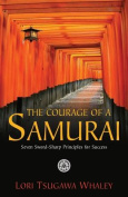 The Courage of a Samurai