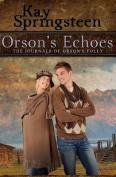 Orson's Echoes