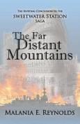 The Far Distant Mountains