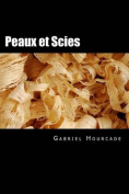 Peaux Et Scies [FRE]