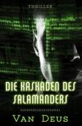 Die Kaskaden Des Salamanders [GER]