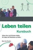 Leben Teilen: Kursbuch [GER]