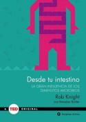 Desde Tu Intestino [Spanish]