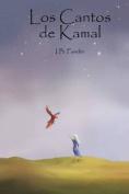 Los Cantos de Kamal [Spanish]