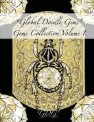 """""""Global Doodle Gems"""" Gems Collection Volume 1"""