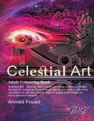 Celestial Art by Ahmed Fouad