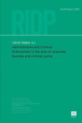 Administrative and Criminal Enforcement in the Area of Corporate Business and Criminal Justice