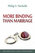 More Binding Than Marriage