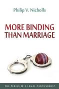 More Binding Than Marriage