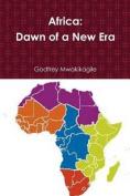 Africa: Dawn of a New Era