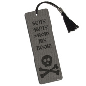 Skull and Crossbones Stay Away From My Book Printed Bookmark with Tassel