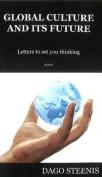 Global Culture & its Future