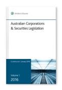 Australian Corporations & Securities Legislation 2016 Volume 1