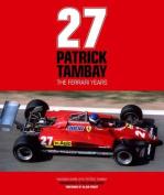 Patrick Tambay - The Ferrari Years