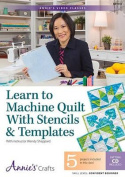 Learn to Machine Quilt with Stencils & Templates Class DVD  : With Instructor Wendy Sheppard