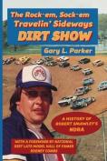 Rock-Em, Sock-Em, Travelin' Sideways Dirt Show