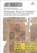 Tocharian Texts in Context