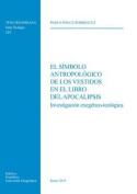 El Simbolo Antropologico de Los Vestidos En El Libro del Apocalipsis [Spanish]