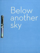 Below Another Sky